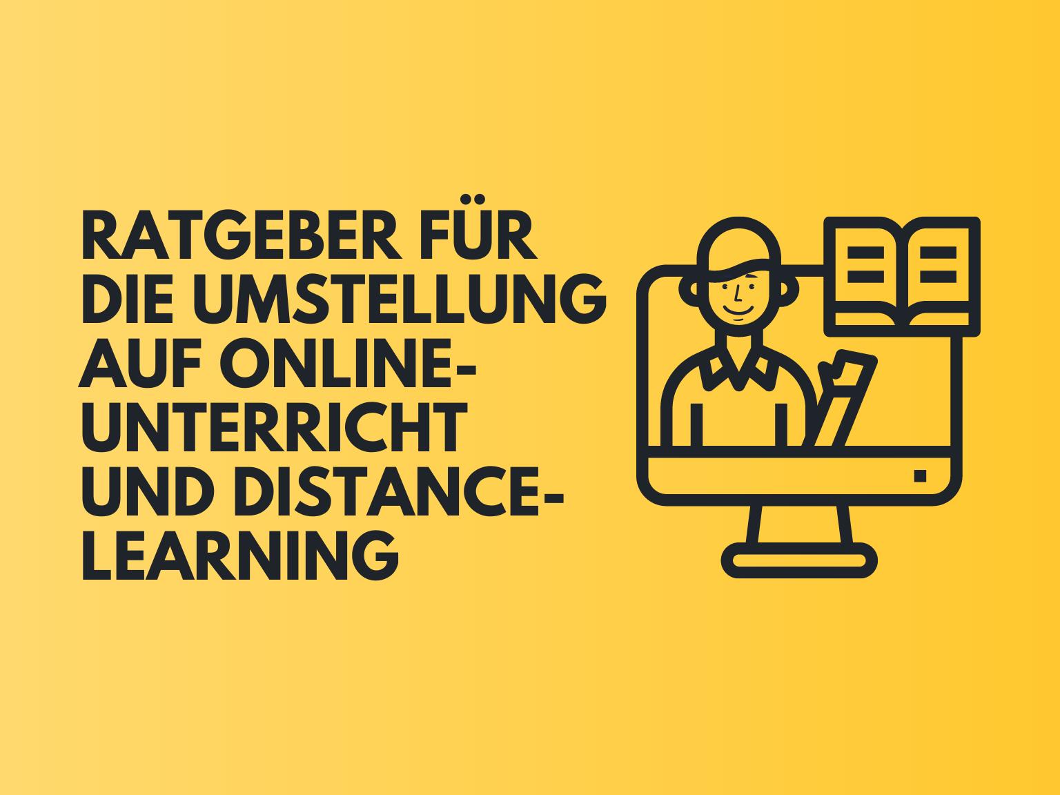 Dieser Ratgeber enthält Tipps, wie die Umstellung auf die Online-Lehre gelingt.